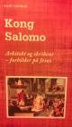 """KONG SALOMO – Arkitekt og skribent – forbilder på Jesus""."